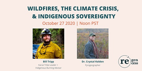Wildfires, the Climate Crisis, and Indigenous Sovereignty tickets
