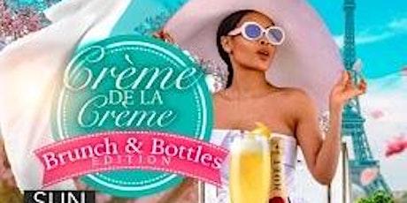 Crème De La Crème  Brunch & Bottles Edition tickets