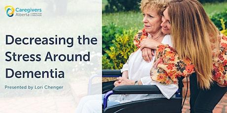 Decreasing the Stress Around Dementia tickets