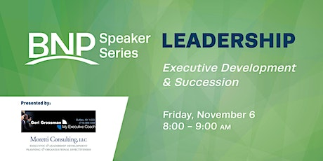 Speaker Series: Executive Development & Succession tickets