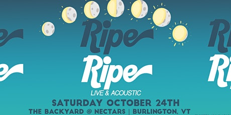 Ripe: Live & Acoustic (Early Show) tickets