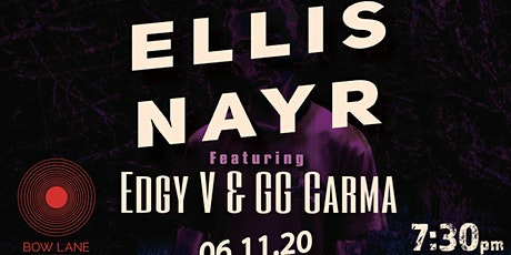 Ellis Nayr Plus Special Guests tickets