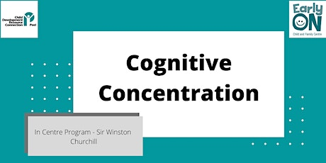 IN CENTRE PROGRAM - Cognitive Concentration (18 months to 6 years) tickets