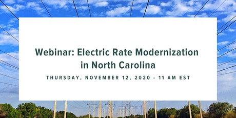 Electric Rate Modernization in North Carolina Webinar tickets