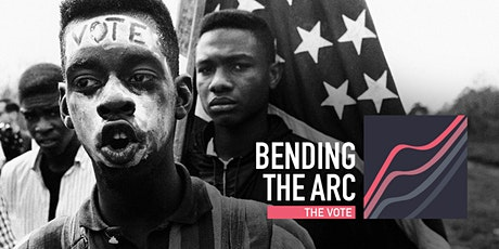 Bending the Arc | The Vote tickets