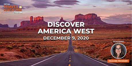 Virtual Travel & Adventure Show: Discover America - West tickets