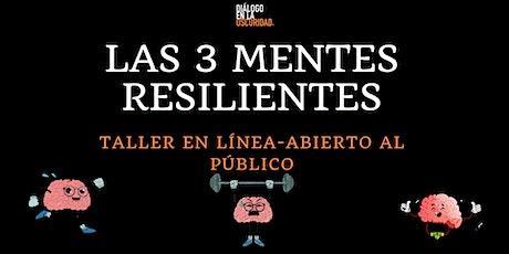 Las 3 Mentes Resilientes entradas