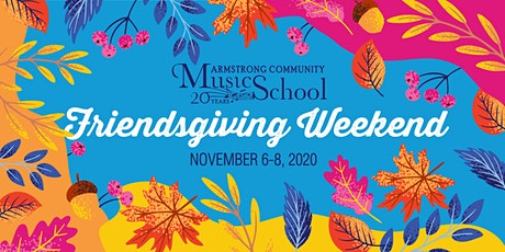 Armstrong Community Music School's Friendsgiving Virtual Brunch and Awards tickets