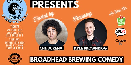 Dirty Bird Comedy Festival at Broadhead Brewing (Featuring Kyle Brownrigg) tickets