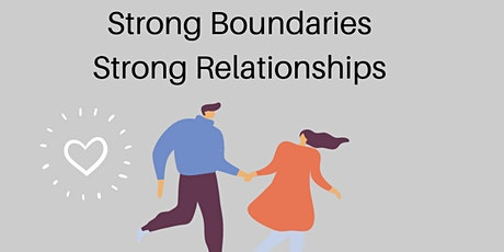 Strong Boundaries Strong Relationships tickets