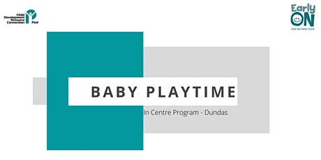 IN CENTRE PROGRAM - Baby Playtime (Birth to 12 months) tickets