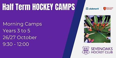 Sevenoaks Hockey Club October Half Term  Camp Years 3 - 5 tickets