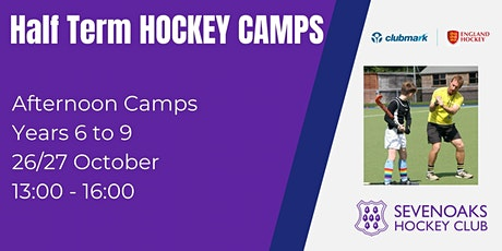 Sevenoaks Hockey Club October Half Term  Camp Years 6 to 9 tickets