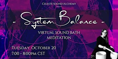 System Balance Virtual Sound Bath Meditation tickets
