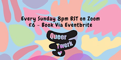 Queer Twerk: Body Positive Dance Fitness Class for LGBTQ+ people and allies tickets