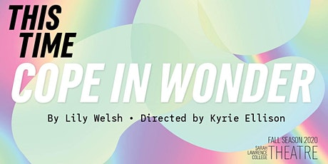 New Works: Cope in Wonder