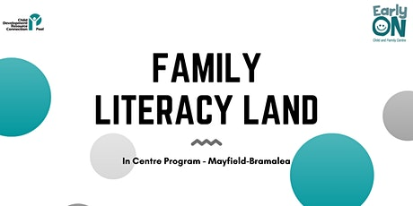 IN CENTRE PROGRAM - Family Literacy Land (Birth to 6 years) tickets