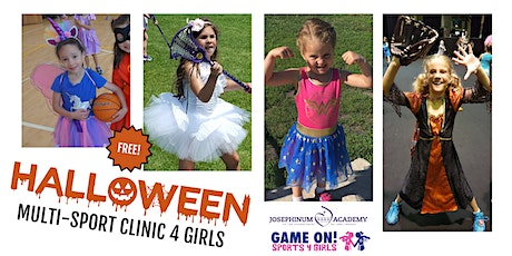 FREE Halloween Game On! Sports 4 Girls Multi-Sport Clinic (PreK - 4th) tickets