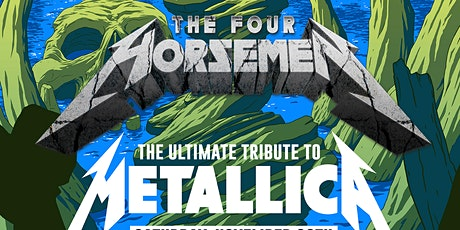 THE FOUR HORSEMAN wsg PALE GREY SKY (Tributes to Metallica & Sepultura) tickets
