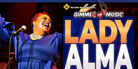 "LADY ALMA with VERTICAL CURRENT-""GIMME THAT MUSIC"" Virtual Live Experience! tickets"