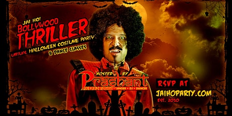 10th Annual Bollywood Thriller - A Virtual Halloween Costume Party tickets