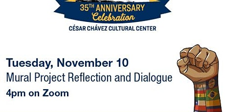Chávez Center 35th Anniversary Mural Project Reflection and Dialogue tickets