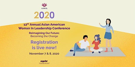Asian American Womxn in Leadership (AAWIL) 2020 Virtual Conference tickets