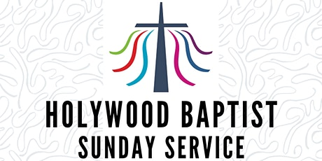11th October - Holywood Baptist Church Sunday Service (Surnames: Mc-Z) tickets