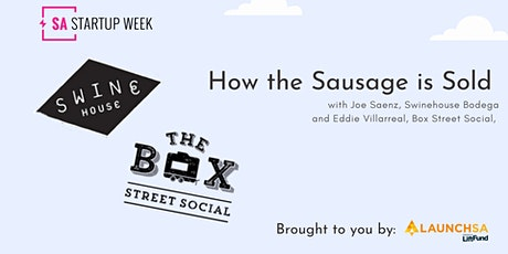 How the Sausage is Sold- SA Startup Week tickets