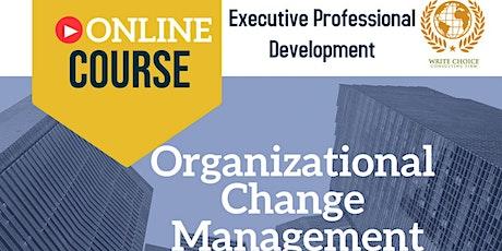 Organizational Change Management tickets