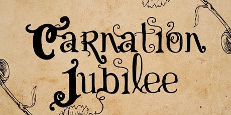 The Carnation Jubilee tickets