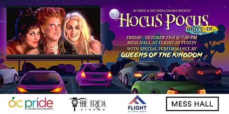 SOLD OUT! - Hocus Pocus w/OC Pride: Drive-In at Tustin's Mess Hall tickets