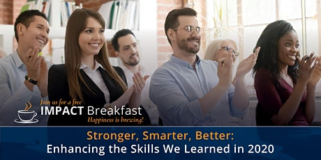 Stronger, Smarter, Better: Enhancing the Skills We Learned in 2020 tickets