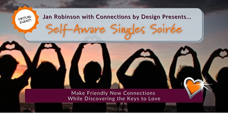 Self-Aware Singles Soirée |Open Age Range and Location tickets