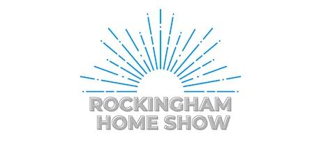 Rockingham Spring Home Show tickets