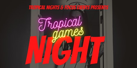Tropical Games Night, Music, Food & Shisha: Fancy Dress Edition tickets