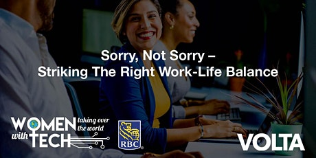 WTWT Workshop: Sorry, Not Sorry – Striking The Right Work-Life Balance tickets