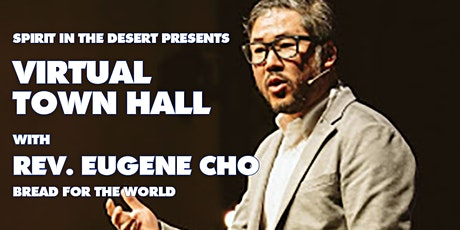 Virtual Town Hall with Rev. Eugene Cho of Bread for the World tickets