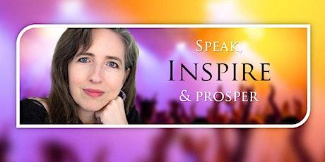 Speak Inspire & Prosper with Your Power Story tickets