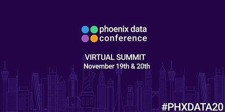 2020 Phoenix Data Conference:  Virtual Summit tickets