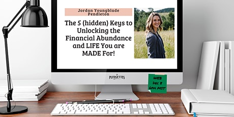The 5 Keys to Unlocking the Financial Abundance with Jordan Pendleton tickets