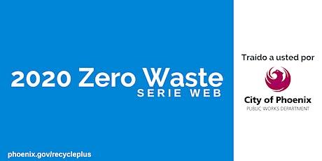 Seminario en línea de Cero Desperdicio: Destruyendo los Mitos de Reciclaje tickets