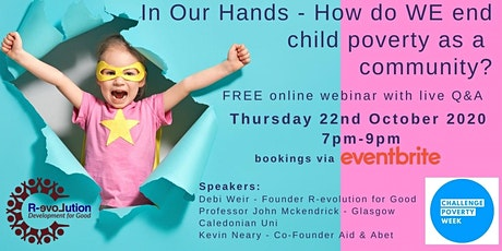 In Our Hands - How do WE end child poverty as a community? tickets