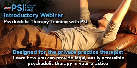 PSI WEBINAR: Psychedelic Therapy Training Program tickets