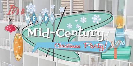 It's a Merry Mid-Century Christmas Party tickets