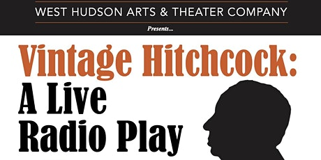 Vintage Hitchcock - A Radio Play tickets