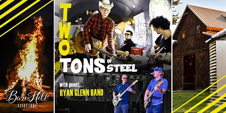 Award Winning Two Tons of Steel w/ Special Guest Ryan Glenn Band tickets