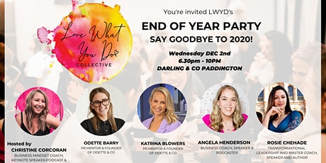 End of Year Party! Say goodbye to 2020!  - Love What You Do Collective tickets