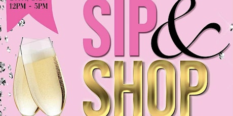 AH House of Creations PRESENTS: Sip & Shop - A Boss Babe Event tickets