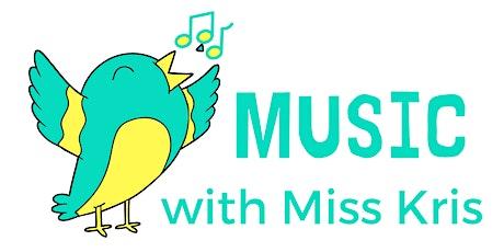 Music with Miss Kris - Babies11am Mondays tickets